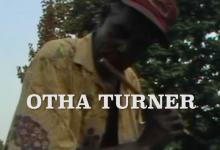 Otha Turner